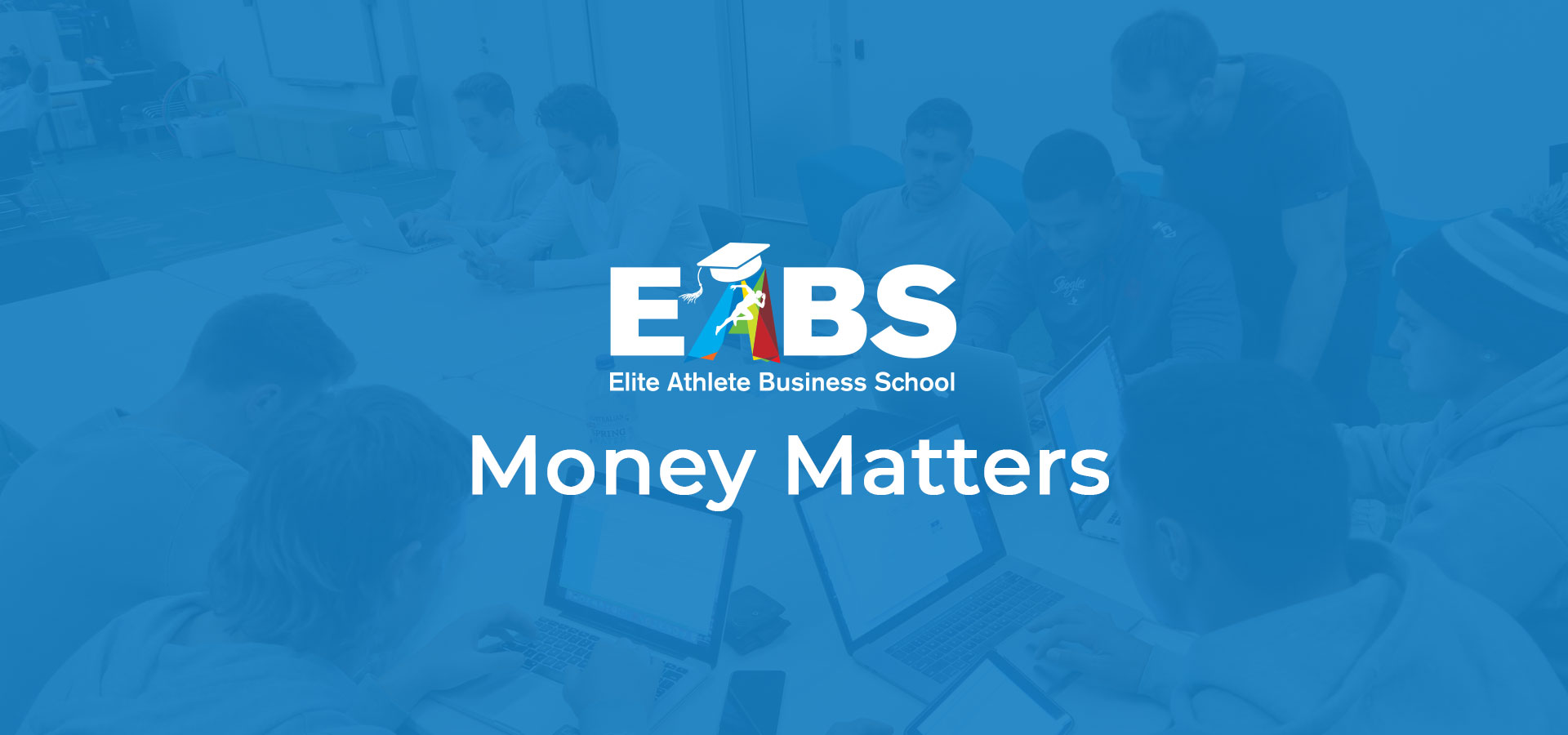 EABS-Workshop-Money-matters