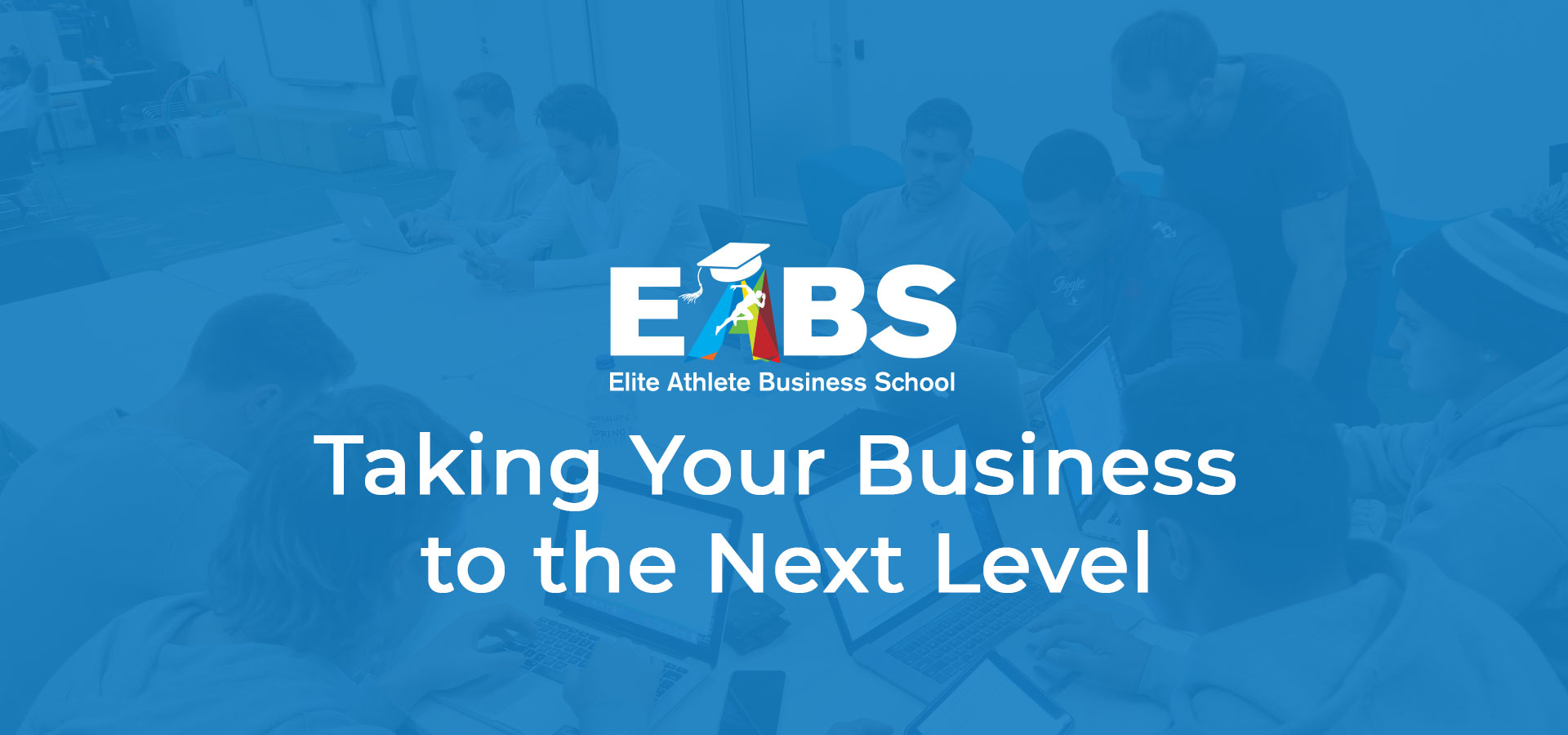 EABS-Workshop-Taking-Your-business-next-level